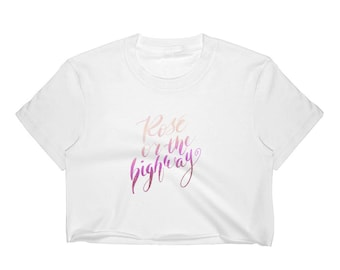 Women's Crop Top, cute slogan tee, cute cropped shirt, slogan top, rosé or the highway, brush lettering, calligraphy t-shirt
