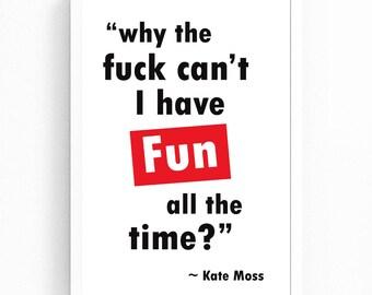 Kate Moss Quote Print, Kate Moss Life Is a Joke, Fashion Quote Wall Art, Kate Moss Printable, Quote Printable Art, Digital Print