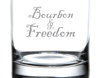 Bourbon & Freedom - Laser Etched Barware