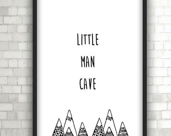 Little Man Cave, Nursery Print, Baby Gift, Home Decor, Black and White Art
