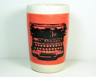 18oz tumbler with a Chicago Typewriter on a wide band of Red-Orange, READY TO SHIP
