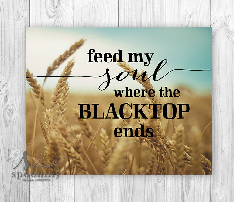 Country music song quote Country Wheatfield KEITH URBAN
