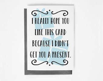 Printable Card - Instant Download - I Really Hope You Like This Card - Birthday - Sarcastic - Ironic - Cynical - 4x6 - 5x7 - DIY - Blue