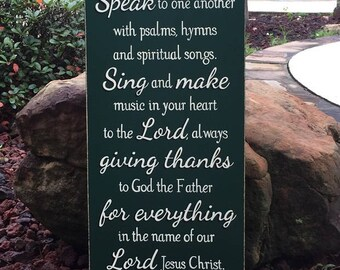 """Ephesians 5:19-20 """"Speak to one another with psalms, hymns...sing and make music in your heart to the Lord..."""" Scripture Sign - 12"""" x 24"""""""