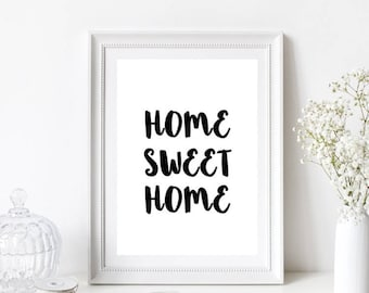 Home Sweet Home Quote, Home Print, Monochrome, Typography, Scandinavian, A5, A4