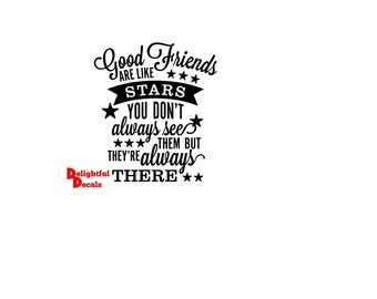 Good Friends are like stars Vinyl Sticker Decal Diy Gift Frame  Perfect For Ikea Ribba Frames & Glass Blocks Choice Of 30 Colours