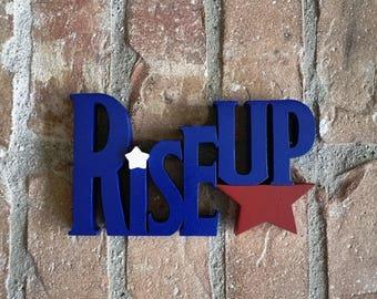 Rise Up Hamilton Musical Wood Cutout Sign For Shelf or Desk