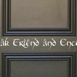 Speak Friend Enter Vinyl wall Decal Fantasy geek geekery fairy tale storybook nursery