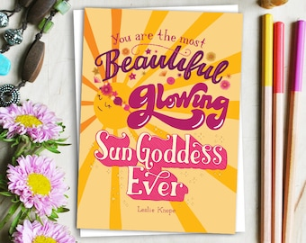 beautiful glowing sun goddess greeting card // parks and recreation card // leslie knope card // ann perkins card // greeting card friends
