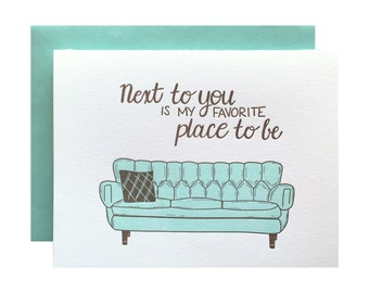 Love Card, Letterpress Love Card, anniversary, anytime, sweet, Mid century couch sofa, next to you, hand lettering, LOG05