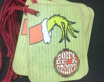 Grinch Chistmas Gift Tags Don't Be A Grinch Christmas Tags Grinch Holiday Hang Tags Grinch Tags Kids Gift Tags Christmas Favor Tags