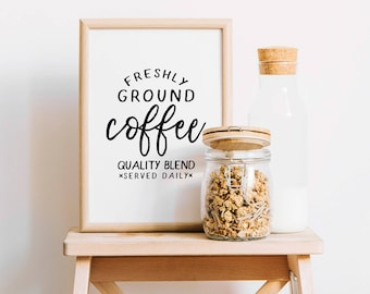 Freshly Ground Coffee | Kitchen Print | Coffee Print | Kitchen Wall Art Poster | Kitchen Decor | Kitchen Wall Decor | Coffee Quote | Coffee