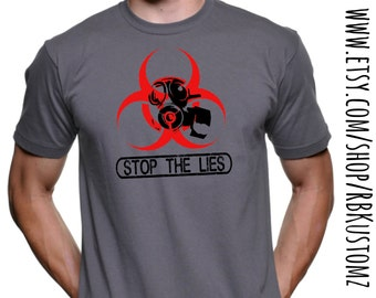 Stop the Lies Gas Mask Biohazard, custom tshirt, heat vinyl transfer