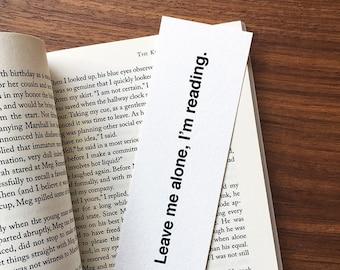 Leave Me Alone I'm Reading Bookmark, Funny Bookmark, Cheeky Bookmark, Gift for Reader, Gift for Bookworm, Reader Gag Gift, Paper Bookmark