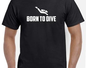 Scuba Diving T Shirt-Born to Dive Shirt