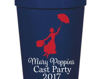 Mary Poppins Cast Party- 16 oz. Reusable Plastic Stadium Cup- Minimum Purchase of 12 Cups!