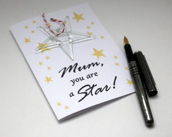 Mum You are a Star! greeting card with glass ornament - Mother's Day card - well done card with glass star - recycled glass - UK seller