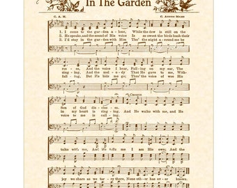 IN THE GARDEN aka I Come To The Garden Alone - Christian Home & Office Decor Hymn Wall Art Vintage Verses Sheet Music Wall Art Inspirational