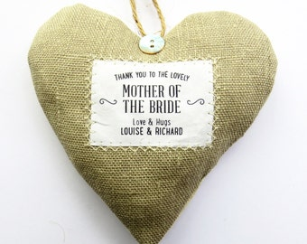 Mother of the Bride / Wedding Party Gift - Personalised Fabric Heart Produced in Your Choice of Fabric - Supplied Gift Boxed.