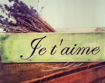 French handpainted wooden box...Jetaime means, I love you