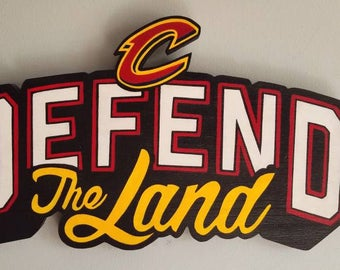 Defend The Land Handmade Cleveland Cavaliers wood sign