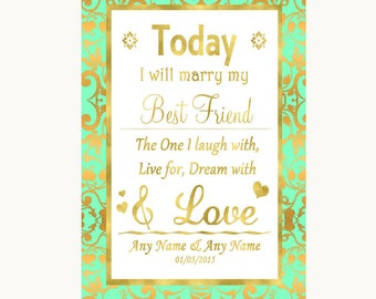 Mint Green & Gold Today I Marry My Best Friend Personalised Wedding Sign