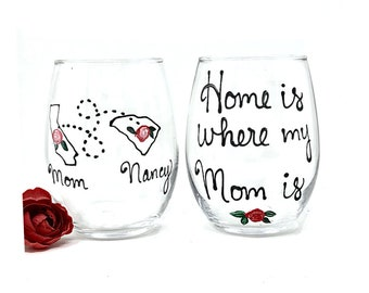 Mom Birthday - Mother's Day Gift - Mothers Day - Mom Wine Glass - Gift for Mom - Home Is Where My Mom Is  - Long Distance Gift