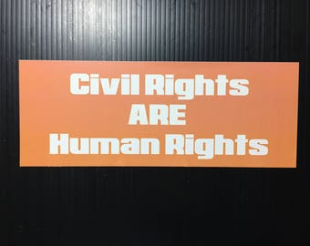 Civil Rights ARE Human Rights Bumper Sticker, Decal
