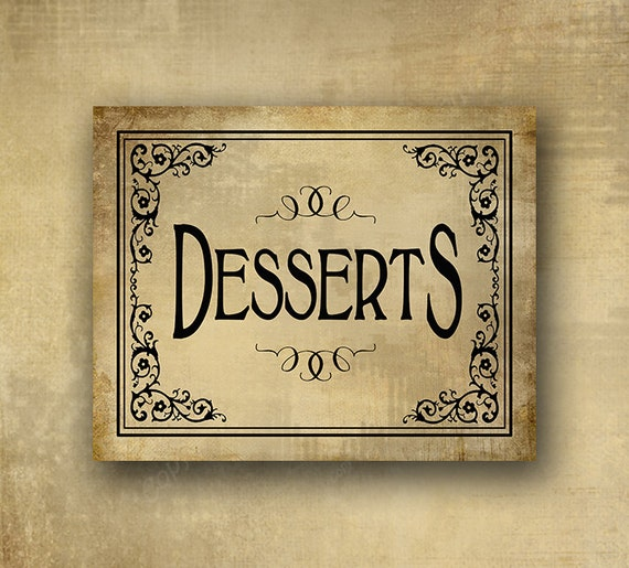 DESSERTS printed wedding sign - Professionally Printed - Black Vintage Design - your choice of 5x7 or 8x10