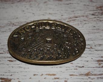 Vintage NO-TILL SAVES Belt Buckle Dyna Buckle Soild Brass