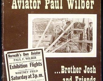 Adventures of Aviators Paul & Josh Wilber 1911 Ohio Aviation History Illustrated Early Aviation Exhibition Flights