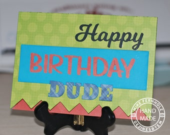 Happy Birthday Dude Card SVG for Silhouette Studio Designer Edition, Cricut Design Space  SVG cut files. Dude SVG. Masculine Birthday Card