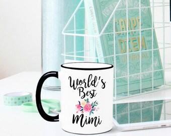 World's Best Mimi Mug, Mimi Mug, Grandma Mug, Grandmother Mug, Gift for Grandma, Mimi Gift, Gift for Mimi, Best Mimi Ever, Mimi, Grandma