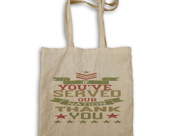 If youve served our nation Tote bag w165r