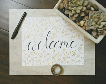 """Hand Drawn Illustration """"Welcome"""" Quote, Calligraphy, Hand Lettering, Typography, Digital Download, Printable"""