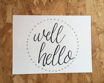 A4 Hand-Lettered 'Well Hello' Print