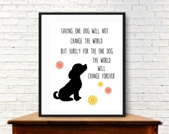 Rescue dog art print,  Digital download. Rescue dog with quote. Dog inspiration. Dog lover, graphic print of shelter dog, love rescues