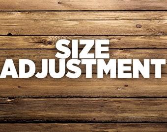 Size Adjustment on Current Order