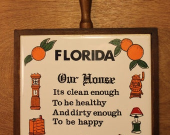 "Vintage ""Our House Its Clean..."" Hanging Trivet | Item #218"