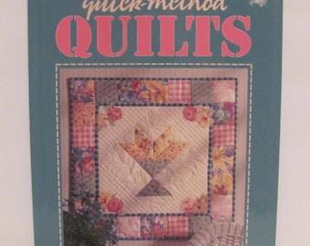 Quick-Method Quilts Book