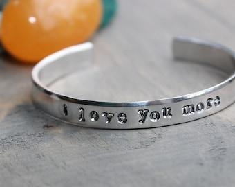 I love you more, Cuff Bracelet