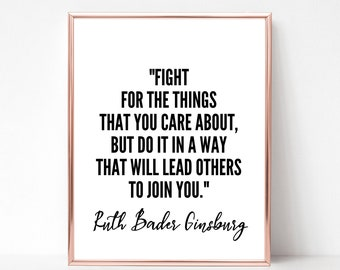 Ruth Bader Ginsburg Quote Print - Digital Download Printable Art - Notorious RBG - Feminist Quote Printable - RBG Quote Poster