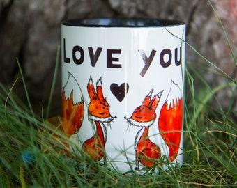 Love you Foxy Mug Watercolor Ceramic Mug Unique Gift original art Coffee Mug Animal Mug Tea Cup Art Illustration Art Printed mug Animal Gift