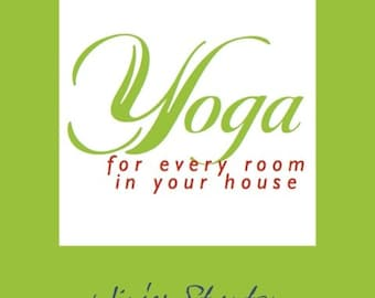 Yoga for Every Room in Your House
