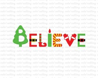 Christmas svg, Believe svg, Believe Christmas svg dxf jpeg cutting files for Silhouette Cameo, Portrait, Curio, Cricut