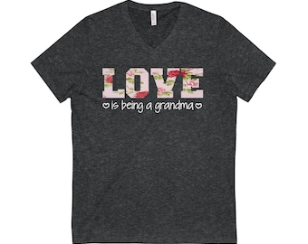 Personalized custom Love is being a  mom sister aunt grandma nurse daughter nana granny teacher wife mama Heather Bella+Canvas V-neck tee