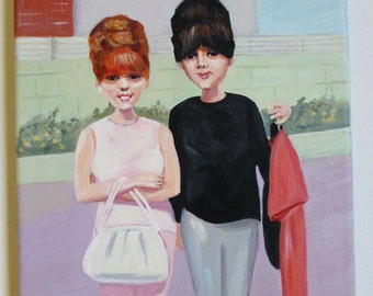 Dee Dee and Judy original painting of two friends in the sixties.
