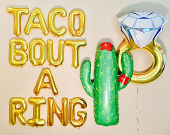 TACO BOUTA RING Balloons, Taco Bout a Wedding, Taco Bout Banner, Taco Bout It, Taco Bout A Party, Taco bout, Engagement parties, Taco Shower