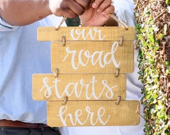 Wood plank engagement wedding our road starts here sign