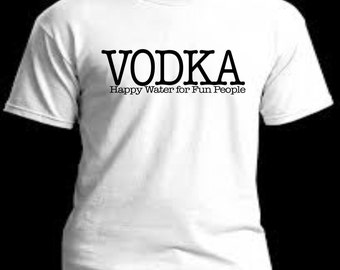 VODKA: HAPPY WATER